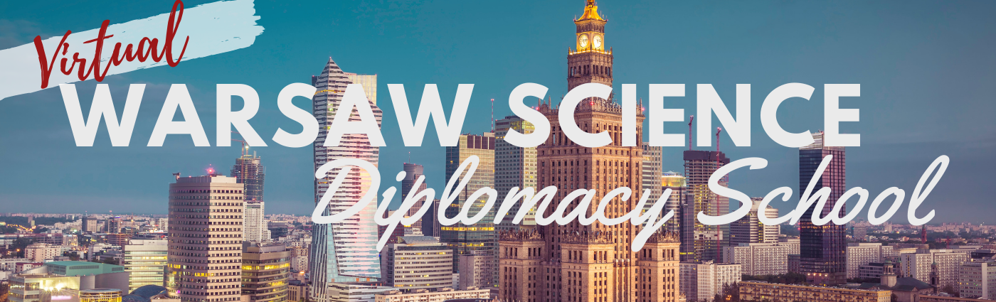 Second online edition of the Warsaw Science Diplomacy School 2021 – join us!